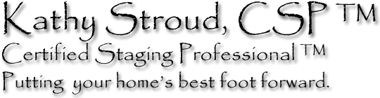 Kathy Stroud, CSP - Certified Staging Professional